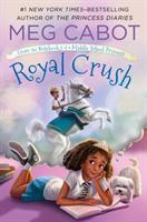 Royal+crush by Cabot, Meg © 2017 (Added: 8/4/17)