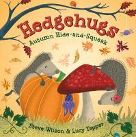 Hedgehugs: Autumn Hide and Squeak