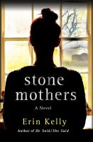 Stone Mothers by Kelly, Erin © 2019 (Added: 5/9/19)