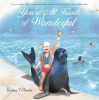 Youre+all+kinds+of+wonderful by Tillman, Nancy © 2017 (Added: 10/23/17)