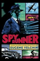 Spy+runner by Yelchin, Eugene © 2019 (Added: 10/10/19)