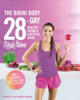 Cover art for The Bikini Body 28 Day Healthy Eating and Lifestyle Guide