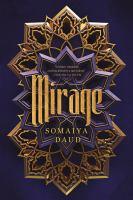 Mirage by Daud, Somaiya © 2018 (Added: 9/24/18)