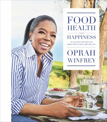 cover of Health, and Happiness: 115 On-point Recipes for Great Meals and a Better Life