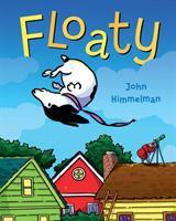 Floaty by Himmelman, John © 2018 (Added: 2/12/18)