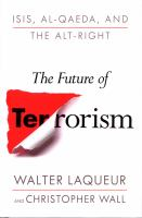 The Future Of Terrorism : Isis, Al-qaeda, And The Alt-right by Laqueur, Walter © 2018 (Added: 10/11/18)