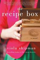 The Recipe Box : A Novel With Recipes by Shipman, Viola © 2018 (Added: 5/10/18)