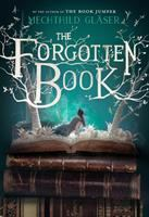 The Forgotten Book by Glèaser, Mechthild © 2018 (Added: 2/7/18)
