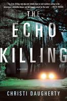 Cover art for The Echo Killing
