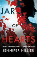 Jar Of Hearts by Hillier, Jennifer © 2018 (Added: 6/12/18)