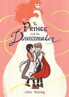 The Prince And The Dressmaker by Wang, Jen © 2018 (Added: 7/10/18)