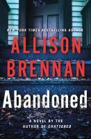 Abandoned by Brennan, Allison © 2018 (Added: 8/14/18)