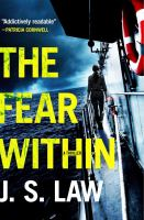 The Fear Within : A Thriller by Law, J. S. © 2018 (Added: 5/9/18)