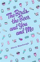 The Birds, The Bees, And You And Me by Hinebaugh, Olivia © 2019 (Added: 3/21/19)
