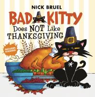 Bad+kitty+does+not+like+thanksgiving by Bruel, Nick © 2019 (Added: 10/15/19)