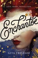 Enchantâee by Trelease, Gita © 2019 (Added: 7/10/19)