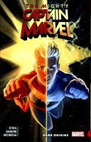 The Mighty Captain Marvel. Dark Origins by Stohl, Margaret © 2018 (Added: 2/13/19)