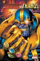 Avengers Vs. Thanos by Caramagna, Joe © 2018 (Added: 7/10/18)