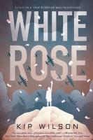White Rose by Wilson, Kip © 2019 (Added: 7/11/19)