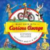 Busy days with Curious George : 8 stories included