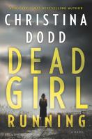 Dead Girl Running by Dodd, Christina © 2018 (Added: 4/24/18)