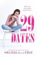 29 Dates by De la Cruz, Melissa © 2018 (Added: 10/15/19)