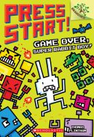 Game+over+super+rabbit+boy by Flintham, Thomas © 2017 (Added: 10/5/17)