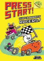 Super+rabbit+racers by Flintham, Thomas © 2017 (Added: 11/9/17)