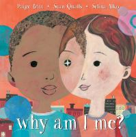 Why+am+i+me by Britt, Paige © 2017 (Added: 9/29/17)