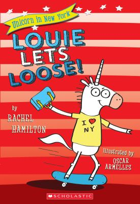 Cover image for Louie lets loose!