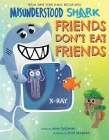Misunderstood+shark++friends+dont+eat+friends by Dyckman, Ame © 2019 (Added: 3/1/19)