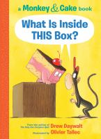 What+is+inside+this+box++a+monkey++cake+book by Daywalt, Drew © 2019 (Added: 4/22/19)