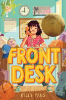 Front+desk by Yang, Kelly © 2018 (Added: 2/28/19)