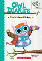 The+wildwood+bakery by Elliott, Rebecca © 2017 (Added: 9/11/19)