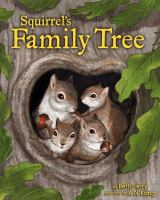 Squirrels+family+tree by Ferry, Beth © 2019 (Added: 3/1/19)