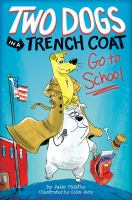 Two+dogs+in+a+trench+coat+go+to+school by Falatko, Julie © 2018 (Added: 7/10/18)