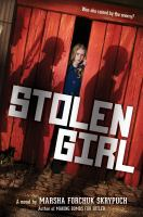 Stolen+girl++a+novel by Skrypuch, Marsha Forchuk © 2019 (Added: 10/11/19)