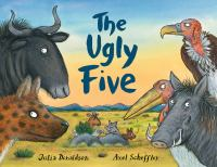The+ugly+five by Donaldson, Julia © 2018 (Added: 9/24/18)