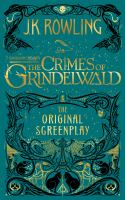 Fantastic+beasts++the+crimes+of+grindelwald++the+original+screenplay by Rowling, J. K. © 2018 (Added: 11/28/18)