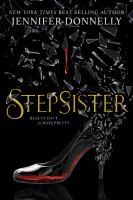 Stepsister by Donnelly, Jennifer © 2019 (Added: 7/10/19)