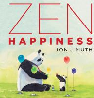 Zen+happiness by Muth, Jon J. © 2019 (Added: 5/1/19)