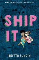 Ship It by Lundin, Britta © 2018 (Added: 9/4/19)