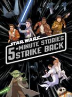 Star+wars+5-minute+stories+strike+back by Pilot Studio, illustrator © 2017 (Added: 3/27/18)