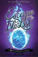 Escape+from+the+isle+of+the+lost++a+descendants+novel by De la Cruz, Melissa © 2019 (Added: 7/15/19)