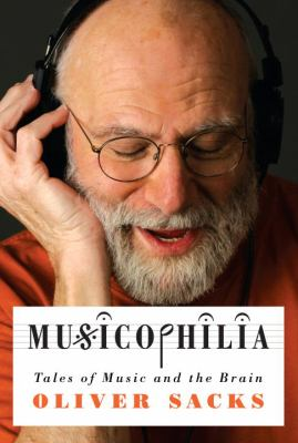 Details about Musicophilia : tales of music and the brain