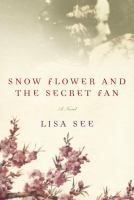 Cover art for Snow Flower and the Secret Fan