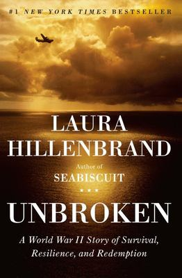 Cover image for Unbroken : a World War II airman's story of survival, resilience, and redemption