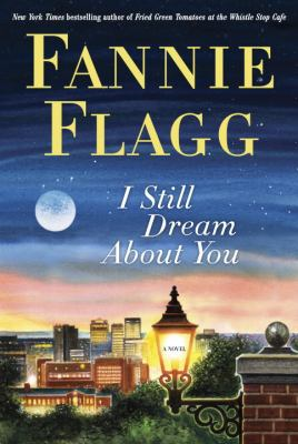 Details about I still dream about you : a novel