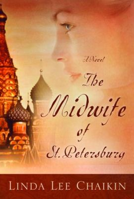 Details about The midwife of St. Petersburg : a novel