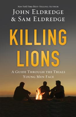 cover of Killing Lions: A Guide Through the Trials Young Men Face